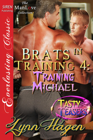 Training Michael (Brats in Training, #4)