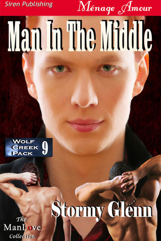 Man in the Middle (Wolf Creek Pack, #9)