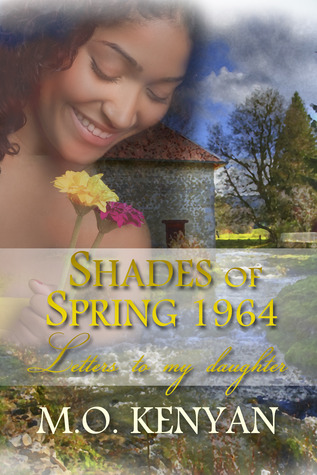 Shades of Spring 1964: Letters to my daughter