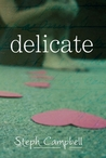 REVIEW: Delicate by Steph Campbell