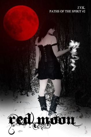 Red Moon (Paths of the Spirit, #2)