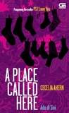 A Place Called Here - Ada di Sini