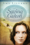 Saving Gideon: A Clover Ridge Novel