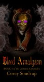 Blood Amalgam (Crimson Chronicles, #1)