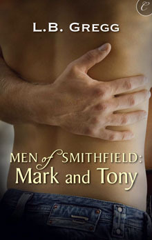 Men of Smithfield: Mark and Tony (Men of Smithfield, #1)