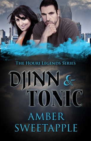 Djinn and Tonic (The Houri Legends, #2)