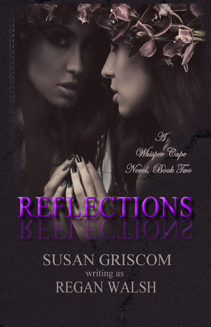 Reflections (A Whisper Cape novel, Book #2)