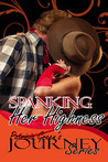 Spanking Her Highness: The Journey Series, Book Three