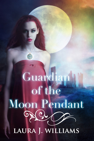 Guardian of the Moon Pendant (Highland Secrets) by Laura J. Williams