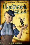 Clockwork Blue (The Lumière Chronicles)