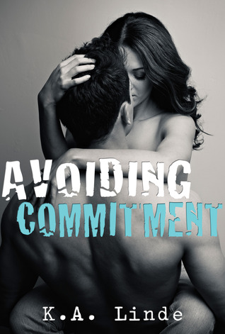 Avoiding Commitment (Avoiding, #1)
