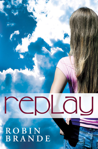 Replay by Robin Brande