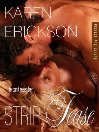 Strip Tease (Protect and Defend, #1.5)