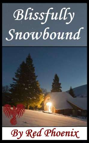 Blissfully Snowbound (Blissfully, #1)