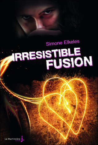 Irrésistible fusion (Perfect Chemistry, #3)