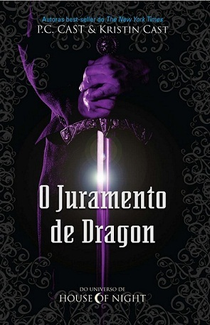 O Juramento de Dragon  (House of Night Novellas, #1)