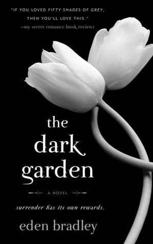 The Dark Garden: A Novel