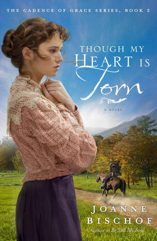 Though My Heart Is Torn: The Cadence of Grace, Book 2