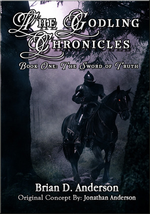The Godling Chronicles by Brian D. Anderson