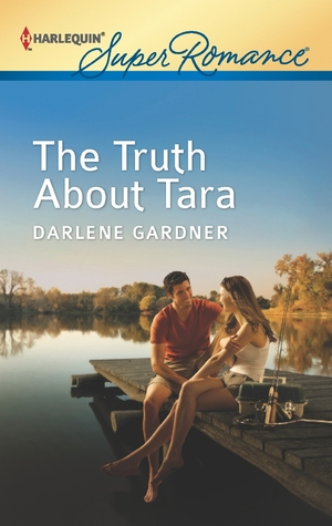 The Truth About Tara by Darlene Gardner