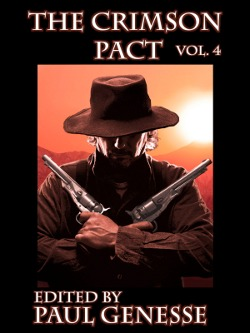 The Crimson Pact Volume Four by Paul Genesse