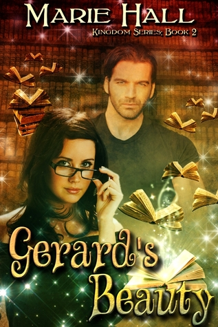 Gerard's Beauty (Kingdom Series, Book 2)