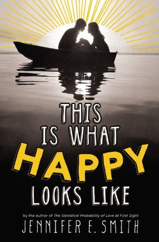 Book We Covet: This is What Happy Looks Like by Jennifer E. Smith