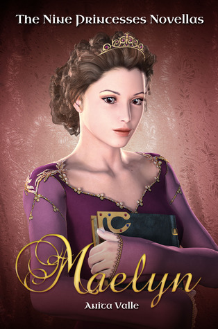 Maelyn (The Nine Princesses Novellas)