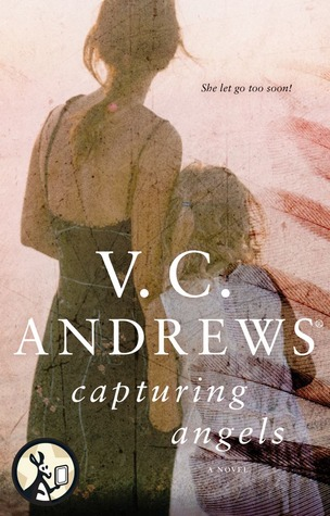 Capturing Angels by V. C. Andrews