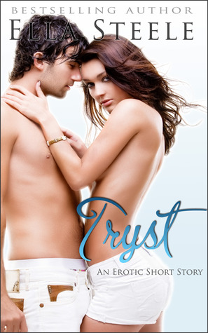 Tryst (A Short Erotic Romance Novella BDSM) Vol. 1