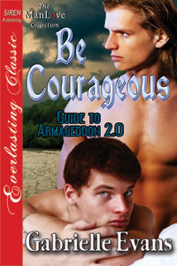 Be Courageous (Guide to Armageddon #2.0)