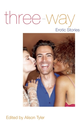 Three-Way: Erotic Stories