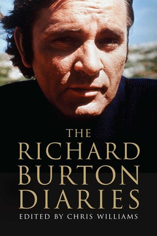 The Richard Burton Diaries by Chris Williams