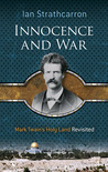 Innocence and War: Mark Twain's Holy Land Revisited