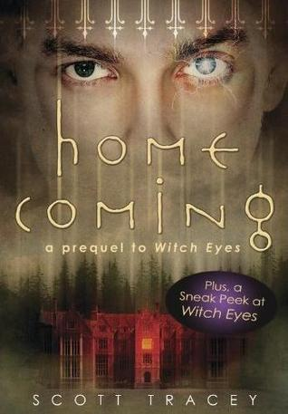Homecoming (Witch Eyes, #0.5)