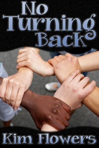 No Turning Back by Kim Flowers