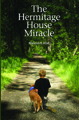 The Hermitage House Miracle