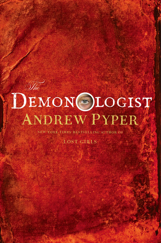 Book cover: The Demonologist by Andrew Pyper