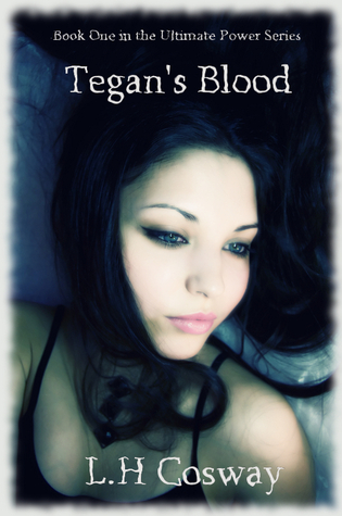 Tegan's Blood (The Ultimate Power Series, #1)