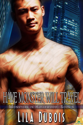 Have Monster, Will Travel (Monsters in Hollywood, #4)