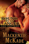 Bound by an Angel (Ties That Bind, #3)