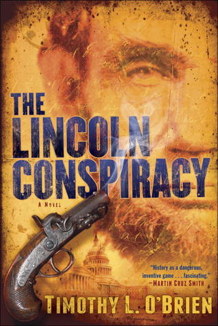 Book cover: The Lincoln Conspiracy by Timothy L. O'Brien