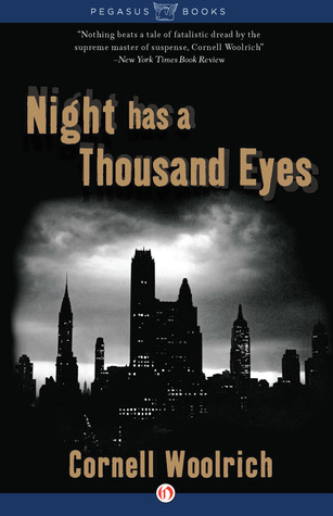 Night Has a Thousand Eyes: A Novel