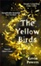 The Yellow Birds  A Novel