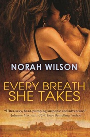 Review: Every Breath She Takes by Norah Wilson