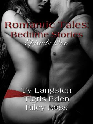 Romantic Tales: Bedtime Stories Episode 1