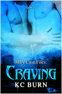 Craving (MIA Case Files, #3)