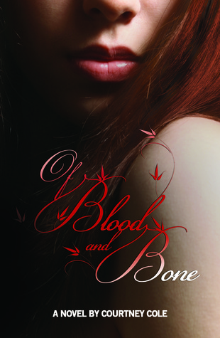 Of Blood and Bone (The Minaldi Legacy, #1)