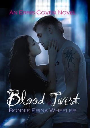 Blood Twist by Bonnie Erina Wheeler