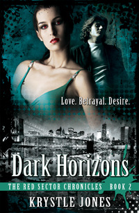 Dark Horizons (The Red Sector Chronicles, #2)